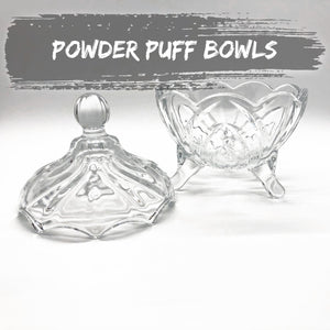 POWDER BOWLS and PUFF CADDYS