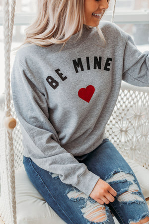 Be Mine Sweatshirt - Heather Grey