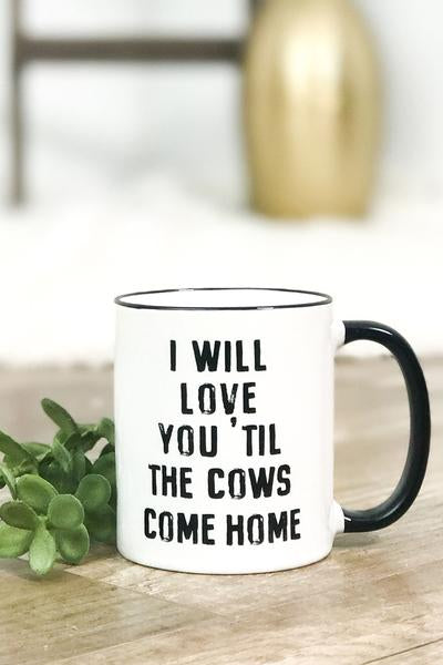 Cows Come Home Mug