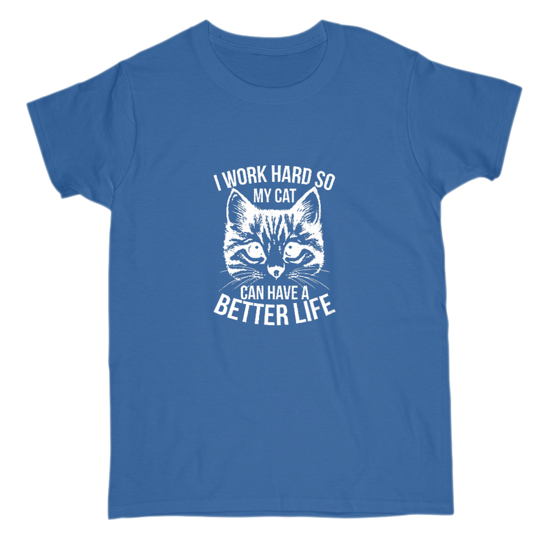 Cats better life tees, all sizes & colors.