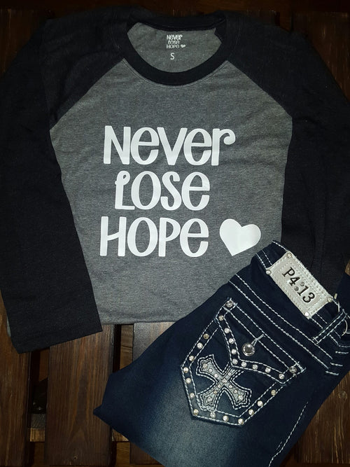 Never Lose Hope in Black/Gray
