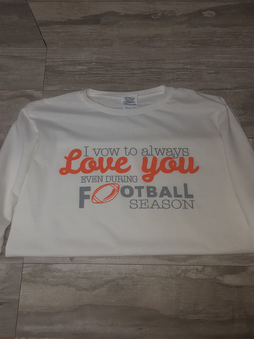 Love You During Football Season - CLOSEOUT