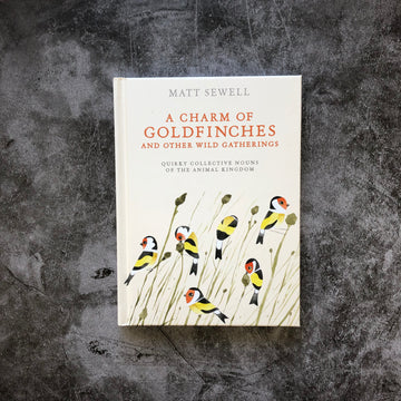 Cover of A Charm of Goldfinches And Other Wild Gatherings