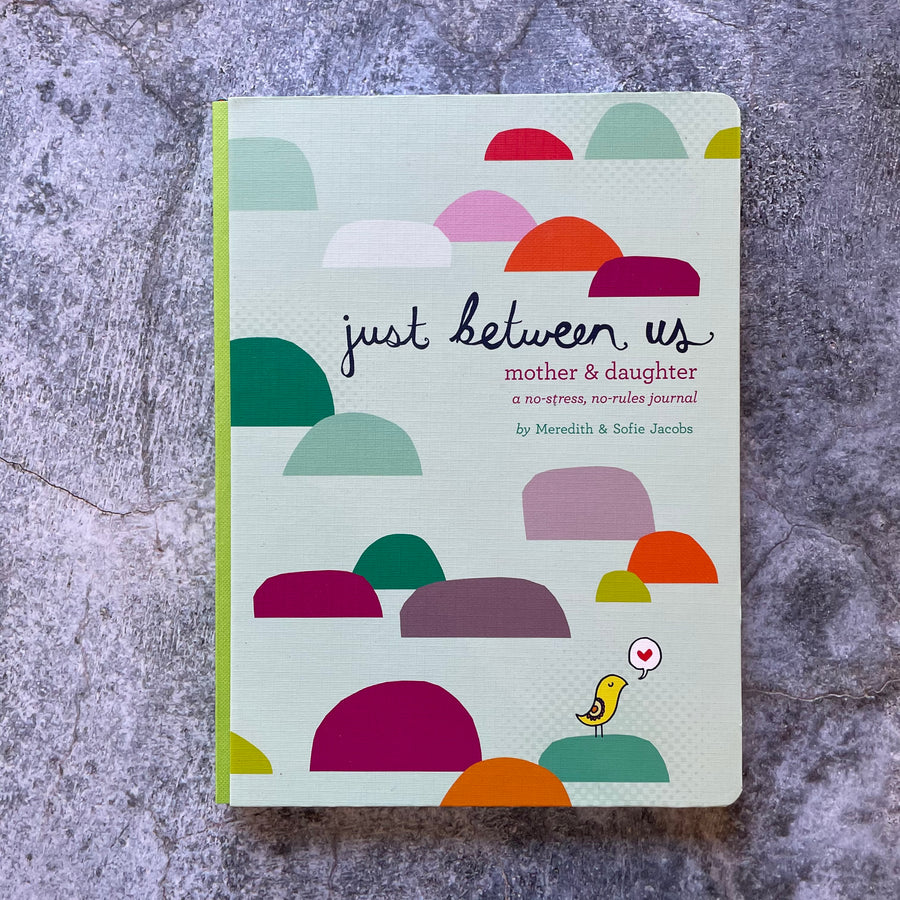 Just Between Us / Mother & Daughter Journal