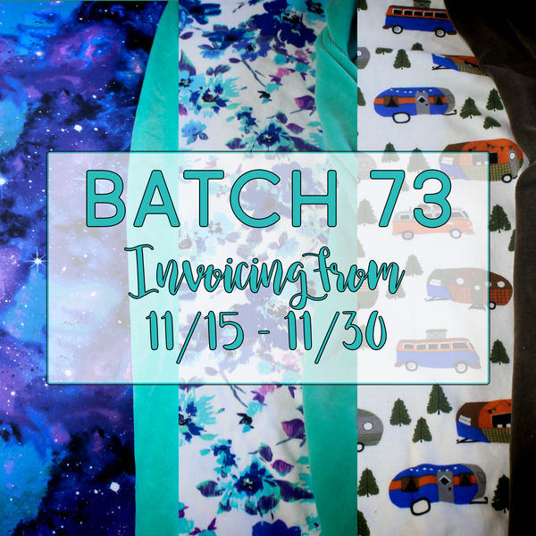 Batch 73 - Invoicing from 11/15 through 11/30