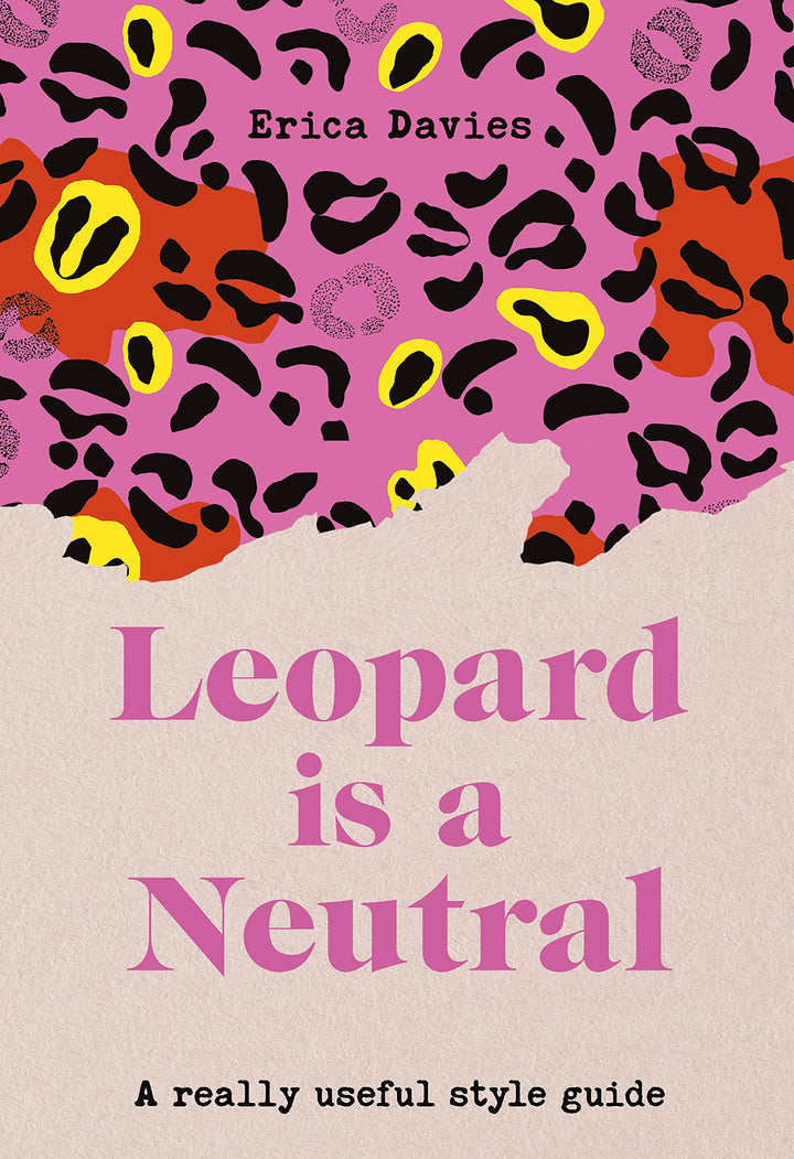 Leopard Is a Neutral is the ultimate confidence-boosting style guide you need in your life!