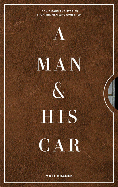 Man-about-town and NYC men's style fixture Matt Hranek is back with his second book, A Man & His Car.