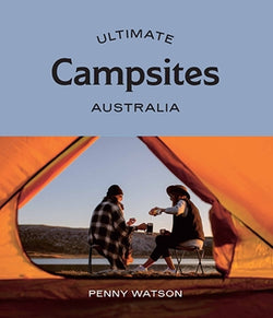 In Ultimate Campsites: Australia, Penny Watson maps out 75 of the country's most wild and wondrous nature-based campgrounds, from the turquoise and white sandy beaches of Queensland and pristine national parks of New South Wales, to the wineries of South Australia and the wilderness areas of Tasmania.