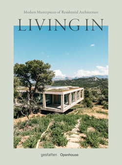 Living In: Masterpieces of Residential Architecture comes from leading design magazine Openhouse, who has spent the last six years giving readers a closer look at some of the most extraordinary houses around the globe.