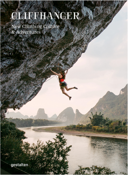 The Cliffhanger book explores climbing's recent explosion as a global phenomenon, thanks to a plethora of dedicated gyms springing up and media coverage that has had a wide reach.