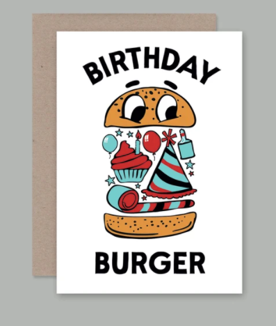 Who doesn't love a good birthday burger card?  This design is by TRISTAN KERR for our friends at AHD PAPER CO.