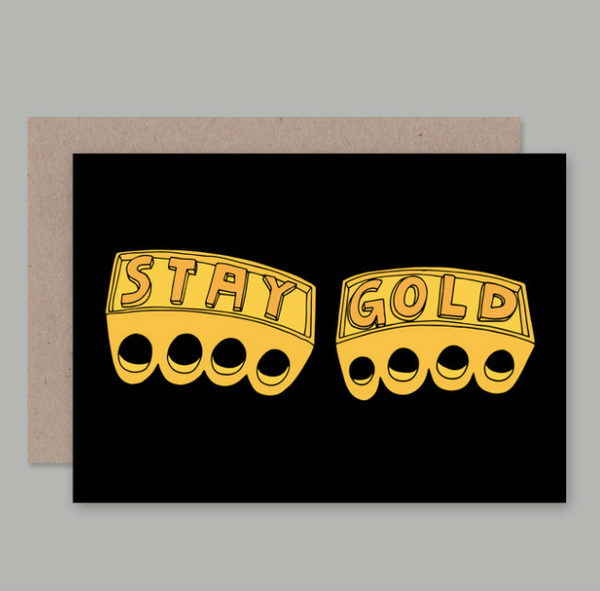 We love the Stay Gold Card by AHD Paper Co