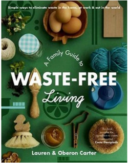 A Family Guide to Waste-free Living makes it simple and sustainable for families to eliminate waste in the home, at work and out in the world.