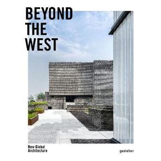 This gorgeous Beyond the West book journeys across Asia, Africa, and the Americas to understand how local architects respond to a changing world, and focuses its wide lens on inspiring and truly global architecture.
