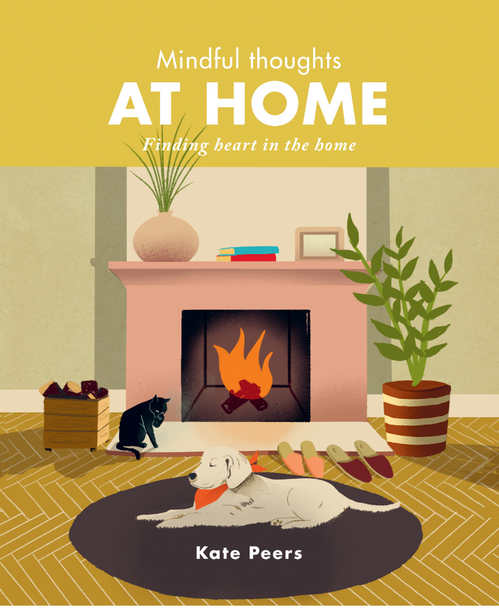 The Mindful Thoughts at Home book is a lovingly gathered collection of reflections appreciating the often un-noticed details of what makes a house a home.