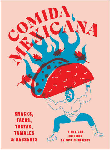 Comida Mexicana is a work of culinary art, overflowing with accessible recipes from the streets of Mexico.