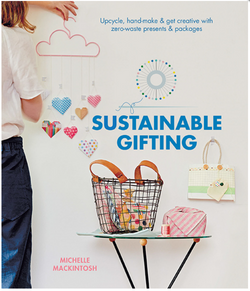 Michelle Mackintosh is on a mission to encourage people to reconnect with each other with thoughtful, creative and sustainable gifts. Put together with Michelle's beautiful aesthetic, Sustainable Gifting brings back the art of crafting packages with love and care.