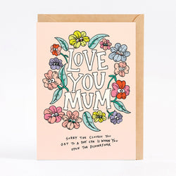 Mother's Day is just around the corner! Grab this Love You Mum Card for the Mum/mum-figures in your life!