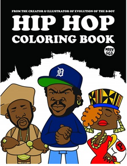 The Hip Hop Coloring Book is a fun activity book for kids and adults. he book features a selection of Mark 563's own illustrative takes on some of hiphop's most important figures, ready to be coloured in.
