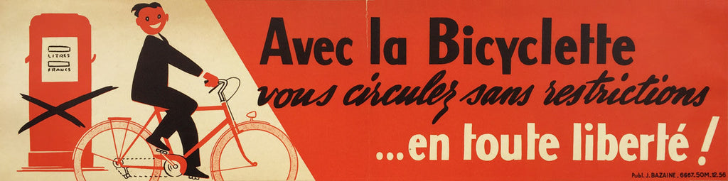 La Bicyclette Tout Libertie! (price incl full archival framing)