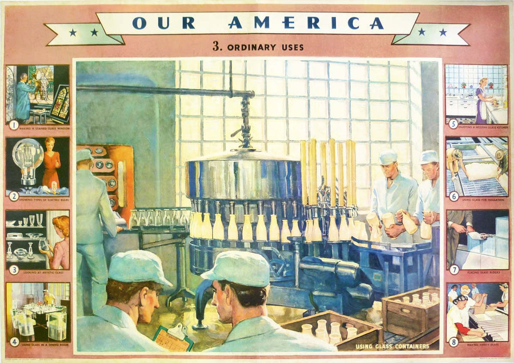 Our America - Glass 3. Ordinary Uses