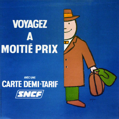 SNCF - Voyagez a Moitie Prix _ incl Full Archival Framing