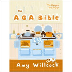 Aga Bible Cookbook by Amy Willcock