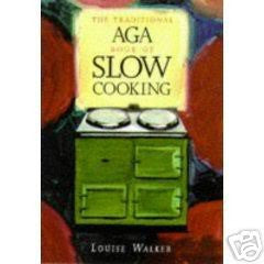 The Traditional Book of Aga Slow Cooking