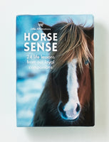 Horse Sense by Affirmations - 24 life lessons from our loyal companions