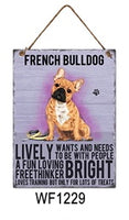 French Bulldog Metal Dog breed signs.  Lovely bright colours signs with each breeds personality traits listed below. Size is 20cm x 27cm each sign.