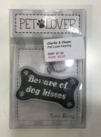 Pet lover Key rings - Saying- Beware of dog kisses