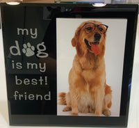 Dog frame -  Beautiful photo frames in black glass with words of  My Cat/Dog is my best ! friend