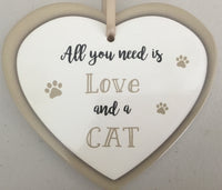 Heart Sign - All you need is Love and a Cat