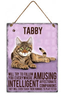 Tabby Metal Cat breed signs.  Lovely bright colours signs with each breeds personality traits listed below. Size is 20cm x 27cm each sign.