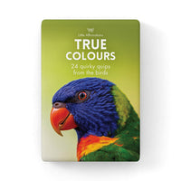True Colours by Affirmations - 24 quirky quips from the birds
