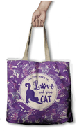 Eco Bag - all you need is love and your cat.