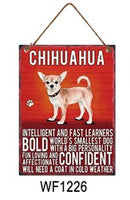 Chihuahua Metal Dog breed signs.  Lovely bright colours signs with each breeds personality traits listed below. Size is 20cm x 27cm each sign.