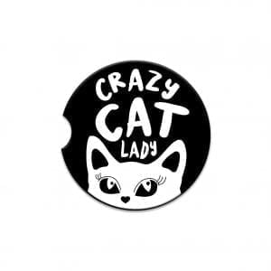 Crazy Cat Lady - Ceramic Absorbent Car Coaster. Absorbs moisture. 6.5cm round to fit most car cup holders.