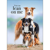 Affirmation Card - You can lean on me.