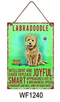 Labradoodle Metal Dog breed signs.  Lovely bright colours signs with each breeds personality traits listed below. Size is 20cm x 27cm each sign.