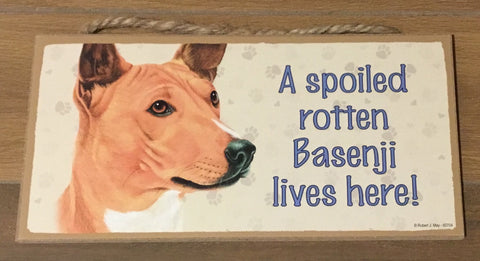 Sign and Image - A spoiled rotten Basenji lives here!