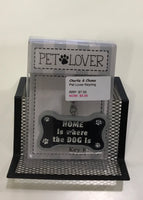 Pet Lover Key Ring - saying - Home is where the Dog is