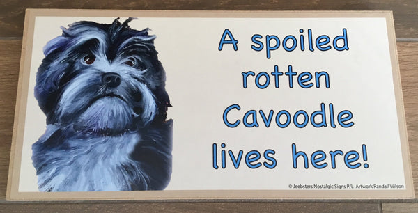 Plaque - A Spoiled rotten Cavoodle lives here!