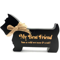 Sign - Best Friend Cat or Dog
