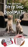 Dirty Dog Doormat - Super gripper backing - helps keep doormat in place