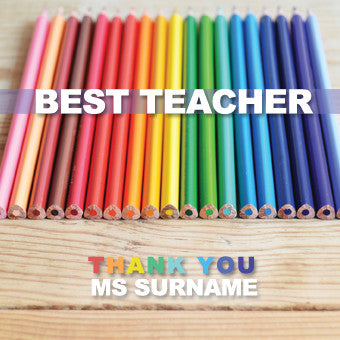 Best Teacher - Thank You - Coloured Pencils Greeting Card - Personalise with a Name!