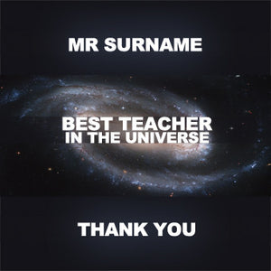 Best Teacher In The Universe - Thank You - Greeting Card - Personalise with a Name!