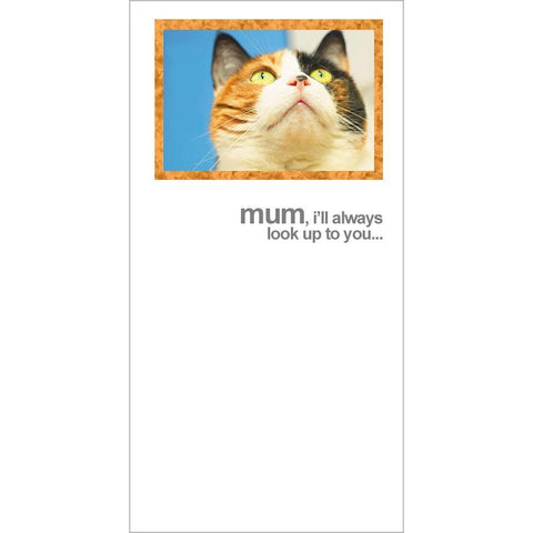 FotoFitz - Look Up To You Cat Mother's Day Card