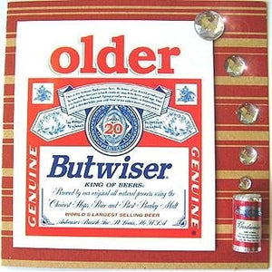 Older ButWiser, MisFitz Budweiser Greetings