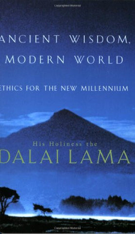 ANCIENT WISDOM, MODERN WORLD (S0FTBACK) His Holiness the Dalai Lama